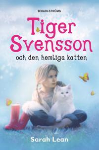 Tiger Svensson och den hemliga katten