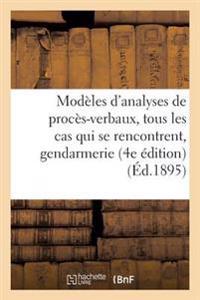 Modeles D'Analyses de Proces-Verbaux Pouvant S'Appliquer a Tous Les Cas, Service de La Gendarmerie