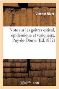 Note Sur Les Go�tres Estival, �pid�mique Et Variqueux, Observ�s Dans Le Puy-De-D�me