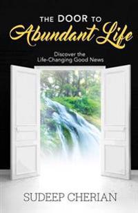 The Door to Abundant Life
