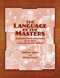 Language of the masters (percussion) - etudes and transcriptions of 10 grea