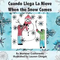 Cuando Llega La Nieve When the Snow Comes