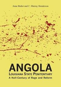 Angola Louisiana State Penitentiary