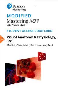 Modified Masteringa&p with Pearson Etext -- Standalone Access Card -- For Visual Anatomy & Physiology