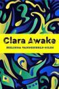 Clara Awake