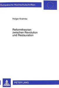 Reformtheorien Zwischen Revolution Und Restauration: Die -Gesammte Politik- An Der Universitaet Goettingen Im Ersten Drittel Des 19. Jahrhunderts