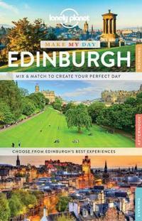 Lonely Planet Make My Day Edinburgh