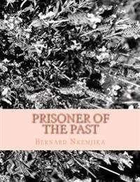 Prisoner of the Past