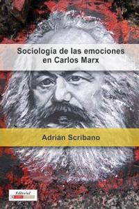 Sociologia de las Emociones en Carlos Marx