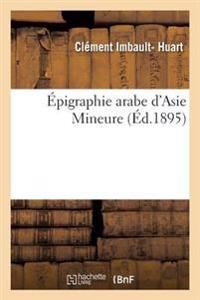 A0/00pigraphie Arabe D'Asie Mineure