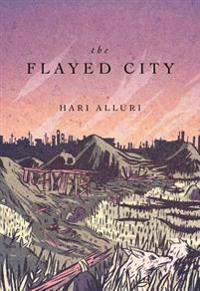Hari Alluri - the Flayed City