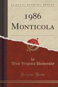 1986 Monticola (Classic Reprint)