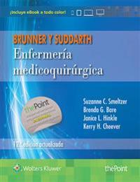 Brunner y Suddarth enfermeria medicoquirurgica / Brunner & Suddarth Medical-Surgical Nursing
