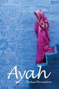 Ayah: A Tale of Survival, Love and Revenge