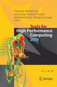 Tools for High Performance Computing 2014
