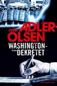 Washingtondekretet - Jussi Adler-Olsen pdf epub