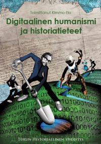 Digitaalinen humanismi ja historiatieteet