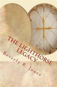The Lighthorse Legacy