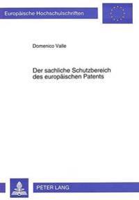 Der Sachliche Schutzbereich Des Europaeischen Patents