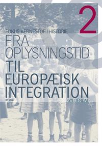 Fra oplysningstid til europæisk integration