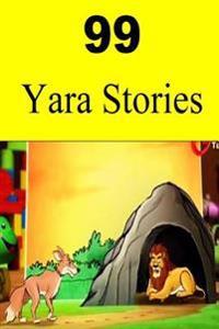 99 Yara Stories
