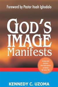 God's Image Manifests