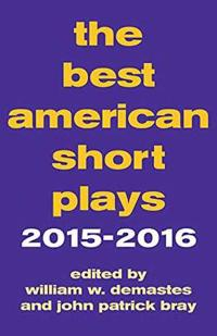 The Best American Short Plays 2015-2016