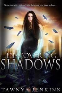 Discovering Shadows