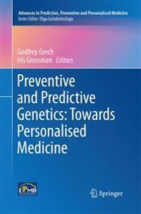 Preventive and Predictive Genetics