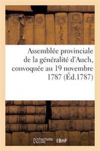 Assembl�e Provinciale de la G�n�ralit� d'Auch, Convoqu�e Au 19 Novembre 1787