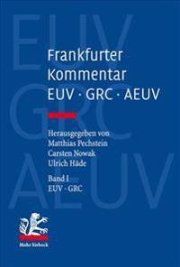 Frankfurter Kommentar Zu Euv, Grc Und Aeuv: Band 1: Euv Und Grc