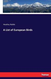 A List of European Birds