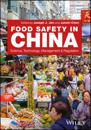 Food Safety in China: Science, Technology, Management and Regulation