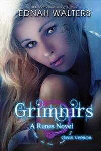 Grimnirs: Clean Version: A Runes Novel