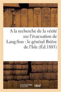 a la Recherche de la V�rit� Sur l'�vacuation de Lang-Son