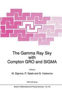 The Gamma Ray Sky With Compton Gro and Sigma