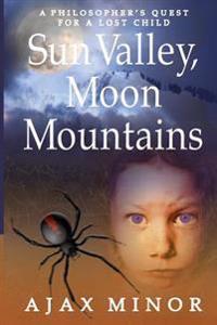 Sun Valley, Moon Mountains