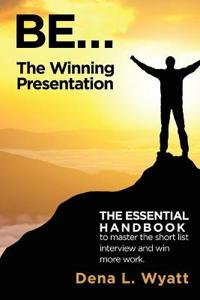 Be the Winning Presentation
