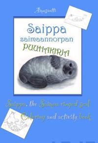 Saippa saimaannorpan puuhakirja - Saippa, the Saimaa ringed seal coloring and activity book
