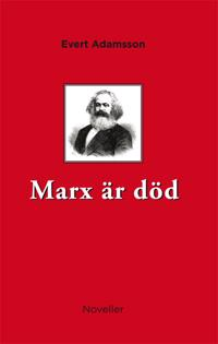 Marx är död