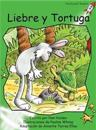 Liebre y Tortuga /Hare and Tortoise