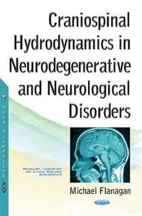 Craniospinal Hydrodynamics in Neurodegenerative and Neurological Disorders