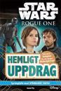Star Wars. Rogue One : hemligt uppdrag