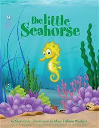 The Little Seahorse - Sheri Fink - böcker (9780986446870)     Bokhandel