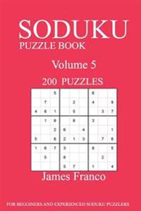 Sudoku Puzzle Book: 200 Puzzles-Volume 5