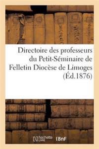 Directoire Des Professeurs Du Petit-Seminaire de Felletin Diocese de Limoges