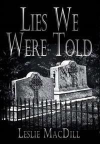 Lies We Were Told