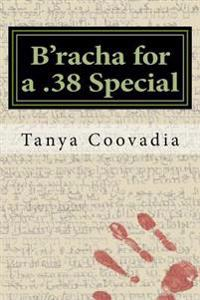 B'Racha for a .38 Special: A Guide for the Perplexed