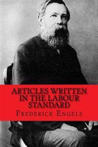 Articles Written in the Labour Standard