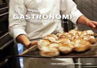 Praktisk gastronomi Bröd för bageri och restaurang